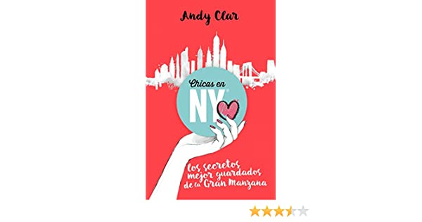 Amazon.com: Chicas en New York: Los secretos mejor guardados de la Gran Manzana (Spanish Edition) eBook: Andy Clar: Kindle Store