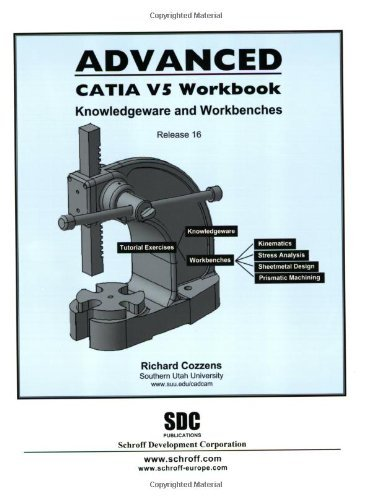 Swan Bench - Advanced CATIA V5 Workbook: Knowledgeware and Workbenches Release 16 by Richard Cozzens (2006-09-01)