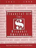 Financial Aid for Hispanic Americans 1997-1999