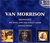Moondance/Astral Weeks/His Band and