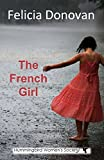 The French Girl (Hummingbird Women's Society Book 1)