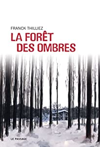 "Afficher ""La forêt des ombres"""