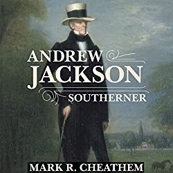 Andrew Jackson, Southerner
