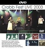 Crabb Family - Crabb Fest Live 2003