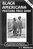 img - for Black Americana Postcard Price Guide: A Century of History Preserved on Postcards book / textbook / text book