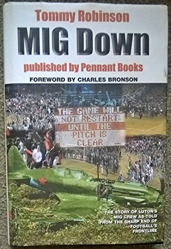 Book cover from Mig down by Tommy Robinson