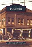 Plymouth, Plymouth Historical Society, 0738540862
