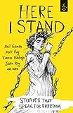 """""""Here I Stand - Stories That Speak for Freedom"""" av Amnesty International UK"""