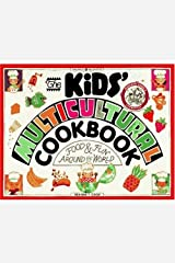 The Kids' Multicultural Cookbook: Food & Fun Around the World (Williamson Kids Can! Series) Paperback