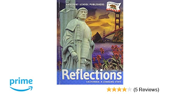 Reflections california a changing state grade 4 harcourt school reflections california a changing state grade 4 harcourt school publishers 9780153385025 amazon books fandeluxe Gallery