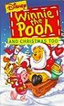 Winnie The Pooh and Christmas Too