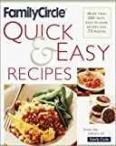 Family Circle Quick and Easy Recipes, Family Circle Staff, 0767906055