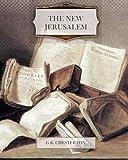 The New Jerusalem, G. K. Chesterton, 146371775X