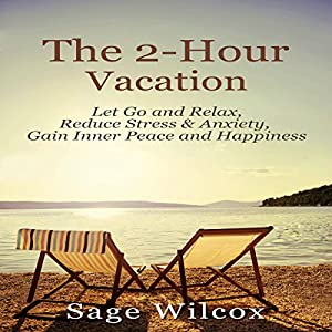 The 2-Hour Vacation Audiobook