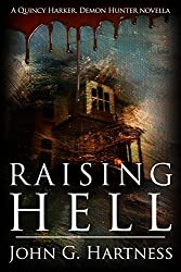 Raising Hell - A Quincy Harker, Demon Hunter Novella