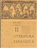 Antologia General de la Literatura Espanola, Del Rio, Amelia A. and Del Rio, Angel, 0030168554