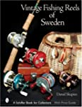 Vintage Fishing Reels of Sweden Schiffer Book for Collectors