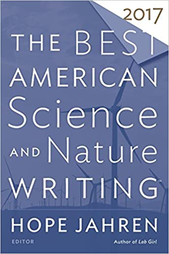 com the best american science and nature writing the  the best american science and nature writing 2017 the best american series ®