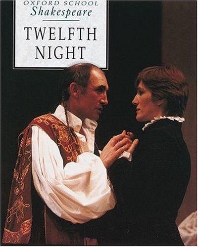 Twelfth Night (Oxford School Shakespeare Series)