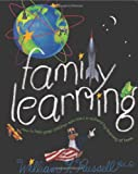 Family Learning, William F. Russell, 0965775291