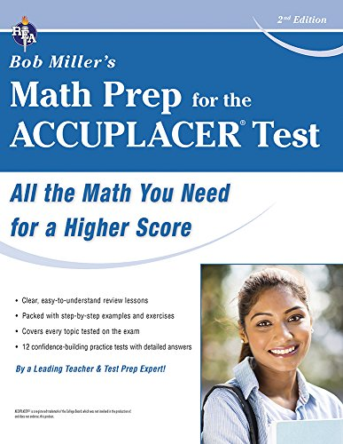 ACCUPLACER Test, Bob Miller's Math Prep for the (College Placement Test Preparation)