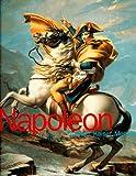 Napoleon, Feldherr, Kaiser, Mensch