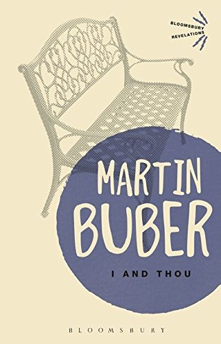 I and Thou (Bloomsbury Revelations)