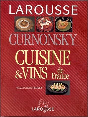 Cuisine Et Vins De France Amazon Ca Curnonsky Books