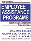 Employee Assistance Programs, William G. Emener and William S. Hutchison, 0398073988