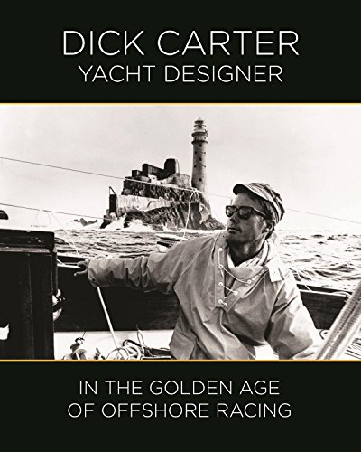 Read Dick Carter: Yacht Designer In the Golden Age of Offshore Racing<br />TXT