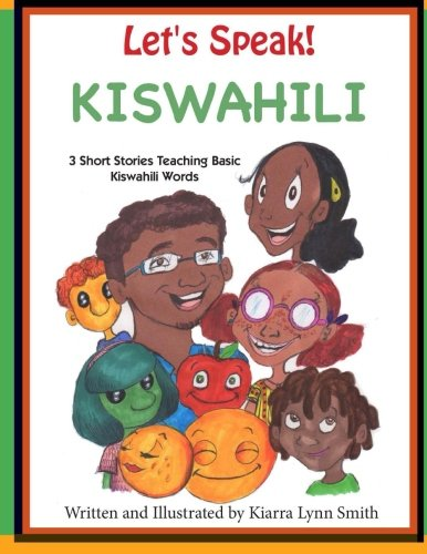 Search : Let's Speak! Kiswahili: 3 Short Stories Teaching Basic Kiswahili Words