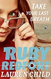 Take Your Last Breath (Ruby Redfort)