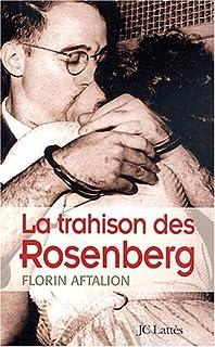 La trahison des Rosenberg, Aftalion, Florin