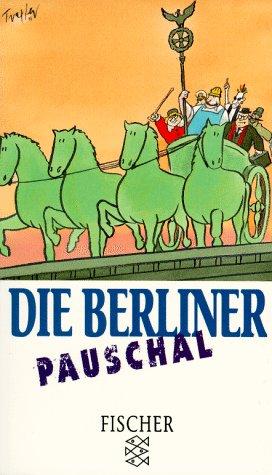 Die Berliner pauschal