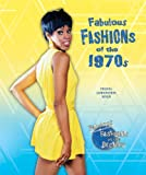 Fabulous Fashions of The 1970s, Felicia Lowenstein Niven, 0766038262