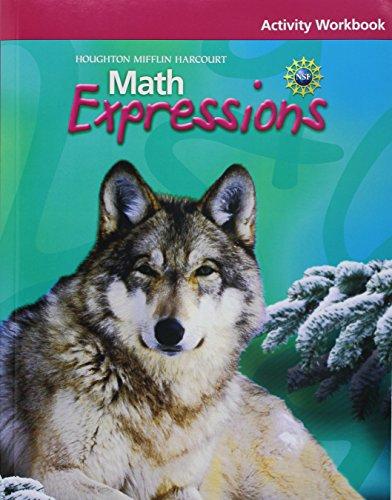Math Expressions: Activity Workbook Grade 6 (6 Expressions Grade Math)
