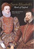 img - for Queen Elizabeth's Book of Oxford book / textbook / text book