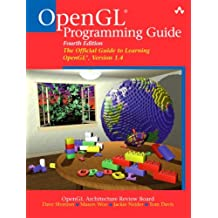 OpenGL® Programming Guide: The Official Guide to Learning OpenGL®, Version 1.4 (4th Edition)