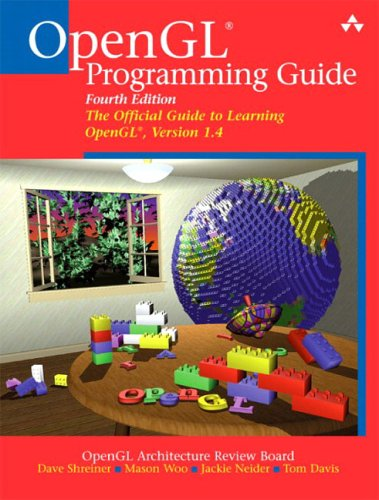 OpenGL(R) Programming Guide: The Official Guide to Learning OpenGL(R), Version 1.4 (4th Edition) by Addison-Wesley Professional