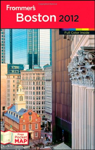 Buy now Frommer's Boston 2012 (Frommer's Color Complete)