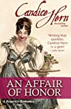 An Affair of Honor, Candice Hern, 1479164844