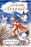img - for Goose-Anna (Hodder story book) book / textbook / text book