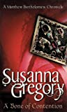 Front cover for the book A Bone of Contention by Susanna Gregory