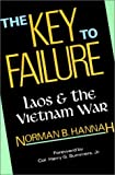 img - for The Key to Failure: Laos and the Vietnam War book / textbook / text book