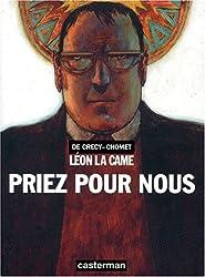 Leon la came : Priez pour nous