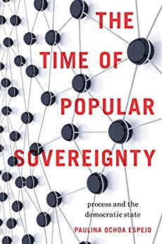 The Time of Popular Sovereignty: Process and the