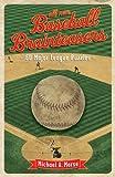 All-New Baseball Brainteasers, Michael A. Morse, 1402731019