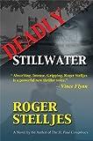 Deadly Stillwater by Roger Stelljes (2009-10-01)