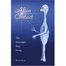 Alien Contact: The Messages They Bring