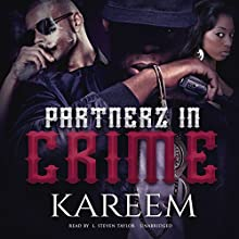 Partnerz in Crime Audiobook by Kareem Narrated by L. Steven Taylor